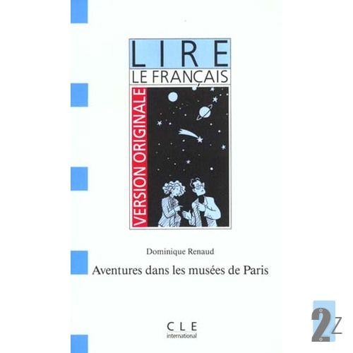 Aventures dans les musées de Paris