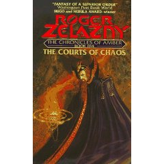 The Courts of Chaos (The Chronicles of Amber Series, Book 5)