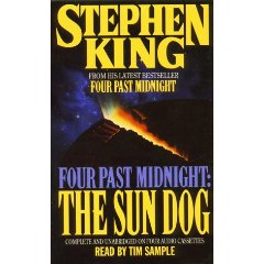 The Sun Dog: Four Past Midnight