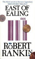 East of Ealing (Brentford Trilogy)